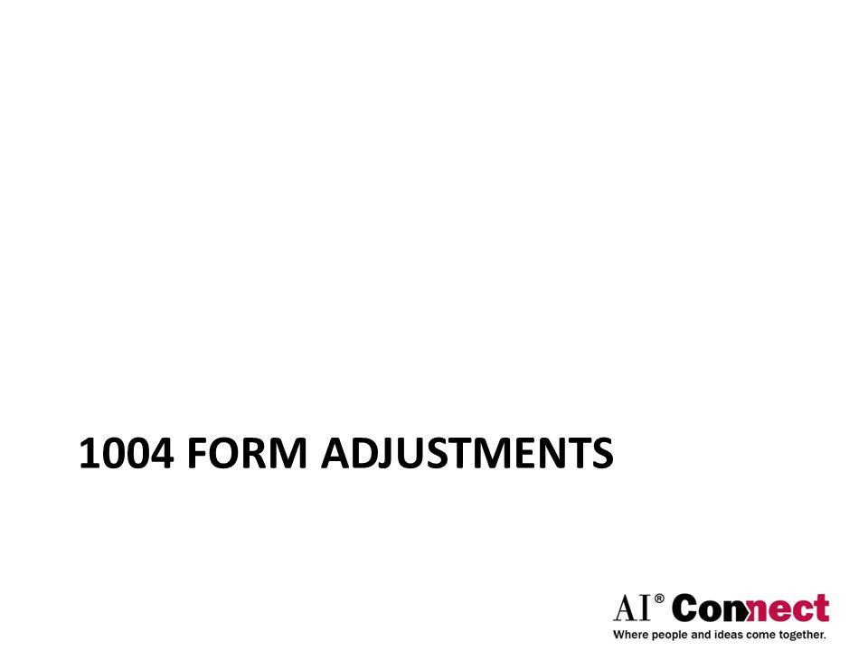 1004 FORM ADJUSTMENTS