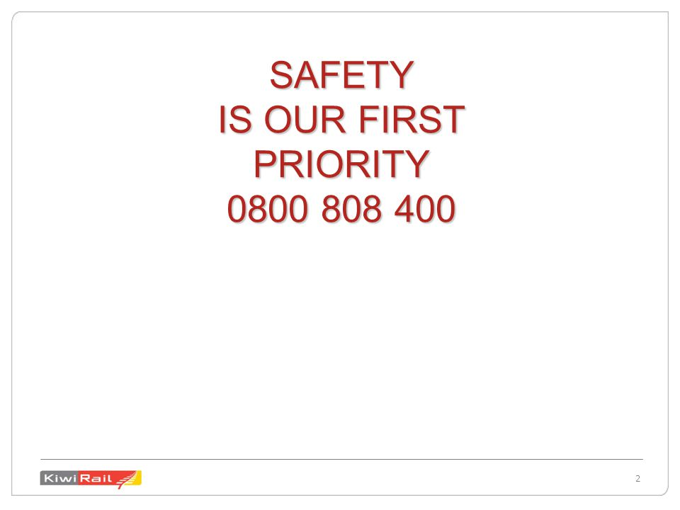 2 2 SAFETY IS OUR FIRST PRIORITY 0800 808 400