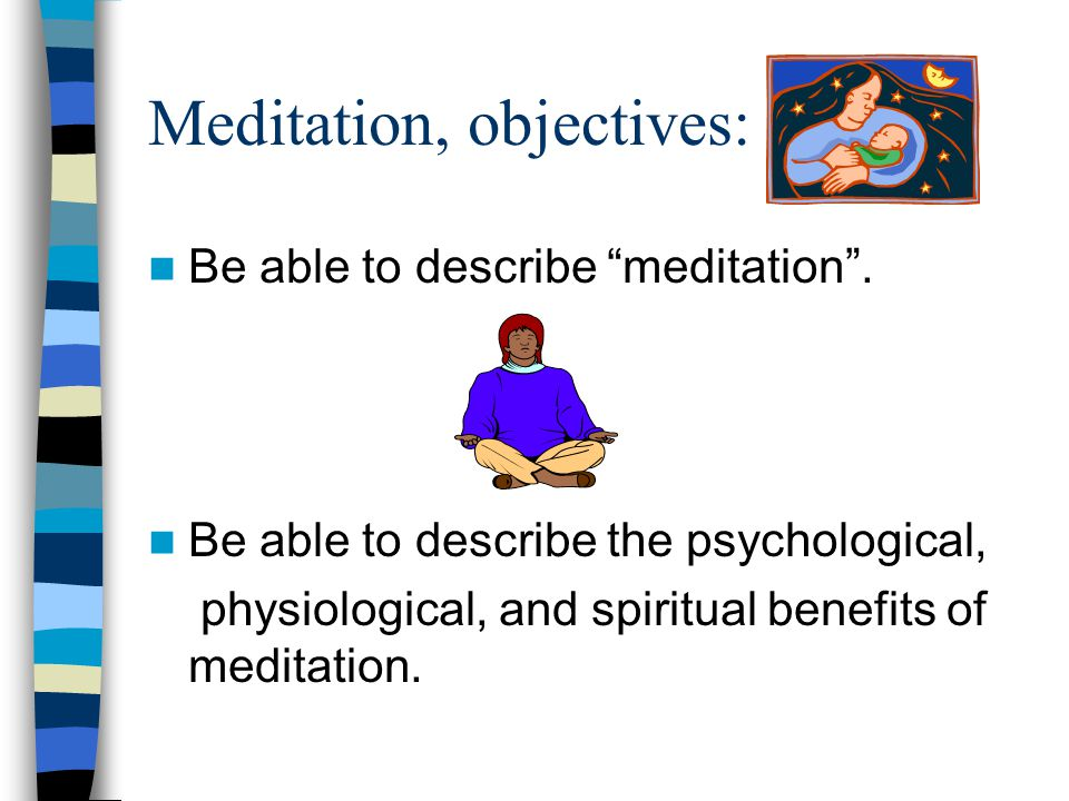 During meditation, check in: From head to toe.Any tension, pain, or discomfort.