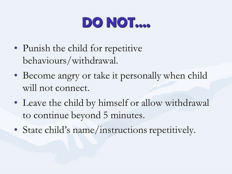 DO NOT….