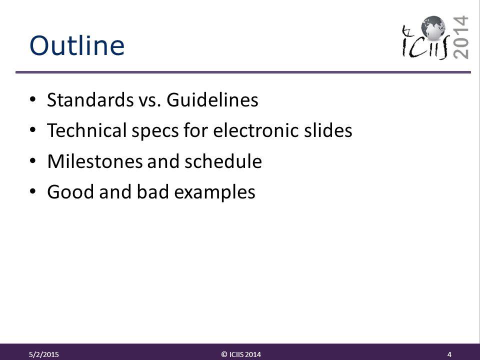 Outline Standards vs.