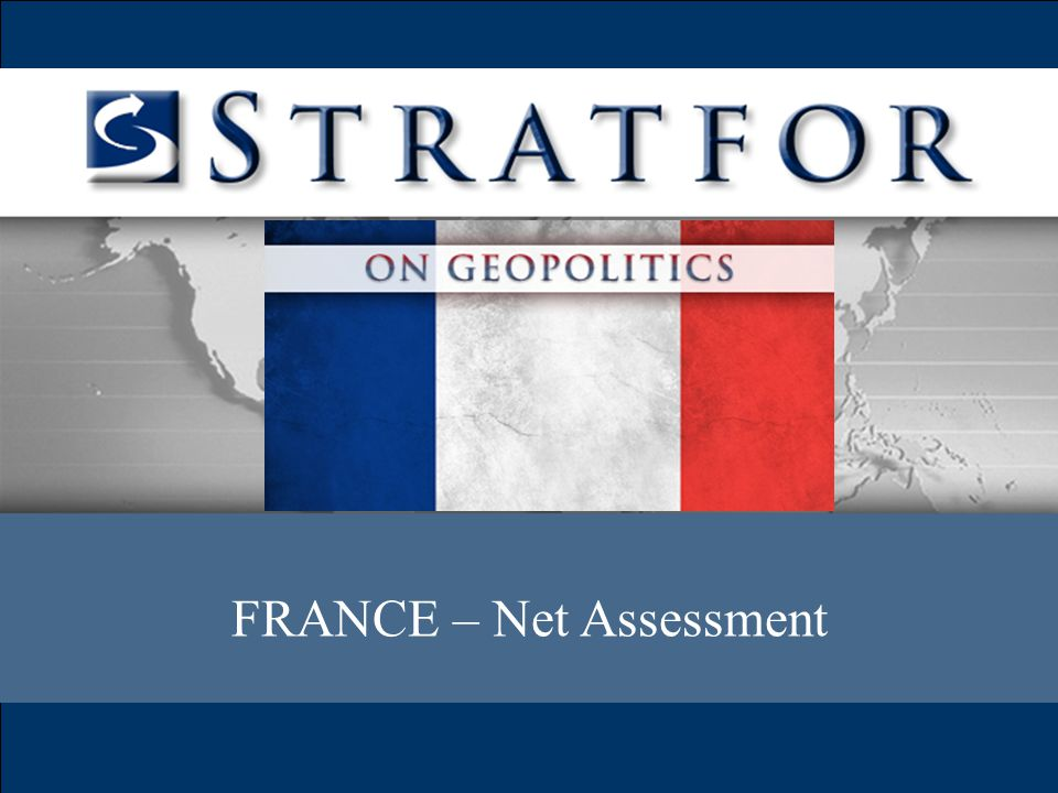 FRANCE – Net Assessment