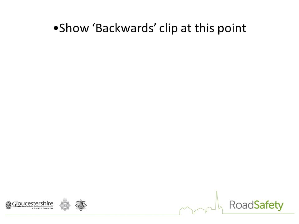 Show 'Backwards' clip at this point