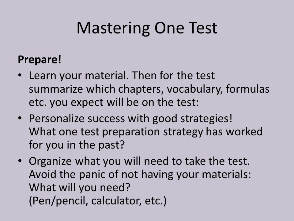 Mastering One Test Prepare. Learn your material.