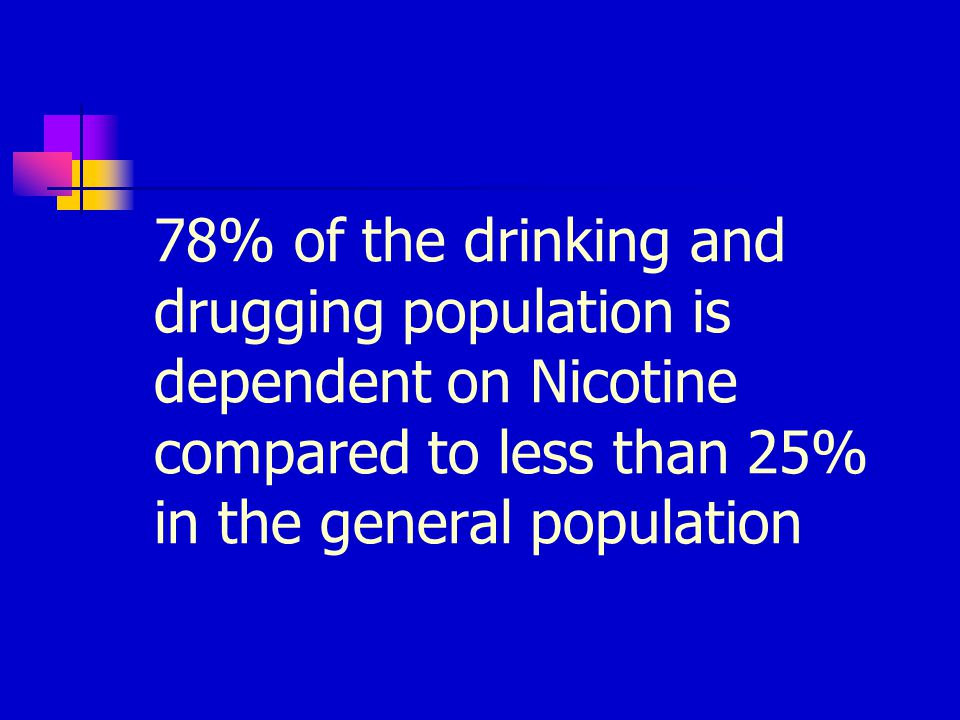 Recovering alcoholics and addicts continuing to use nicotine are dying from smoking related causes 12-20 years sooner than those nicotine free