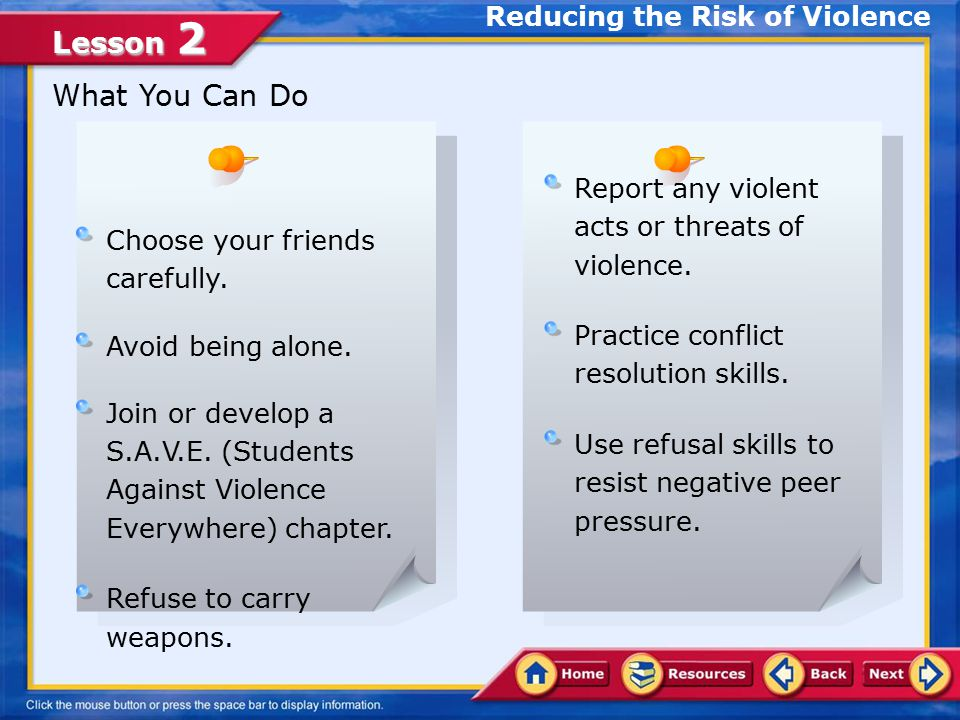 Lesson 2 Recognizing Warning Signs Reducing the Risk of Violence Being able to recognize the warning signs of violence can help members of a school community address potentially threatening situations before they occur.