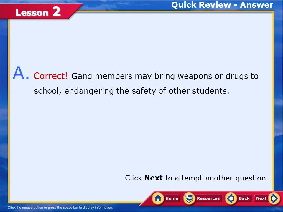 Lesson 2 You have answered the question incorrectly.