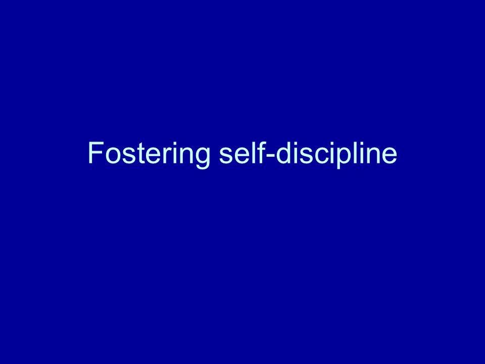 Fostering self-discipline