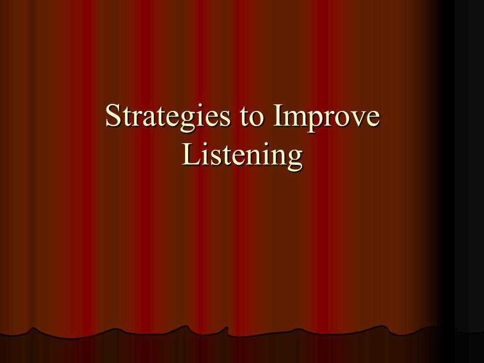 Strategies to Improve Listening