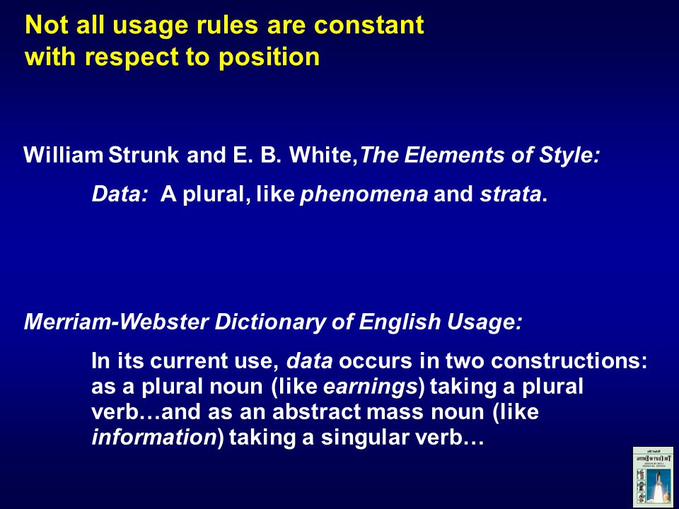 Not all usage rules are constant with respect to position William Strunk and E.