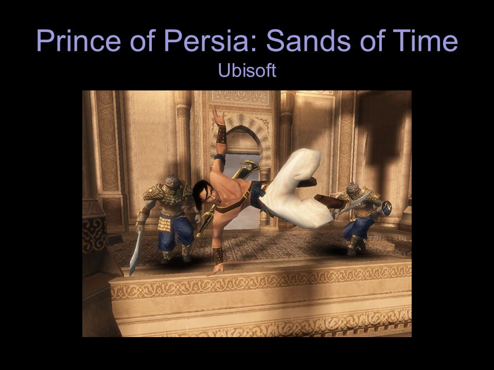 Prince of Persia: Sands of Time Ubisoft
