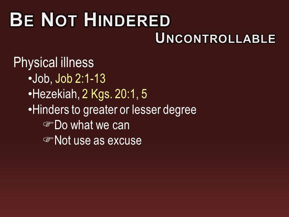 Physical illness Job, Job 2:1-13 Hezekiah, 2 Kgs.