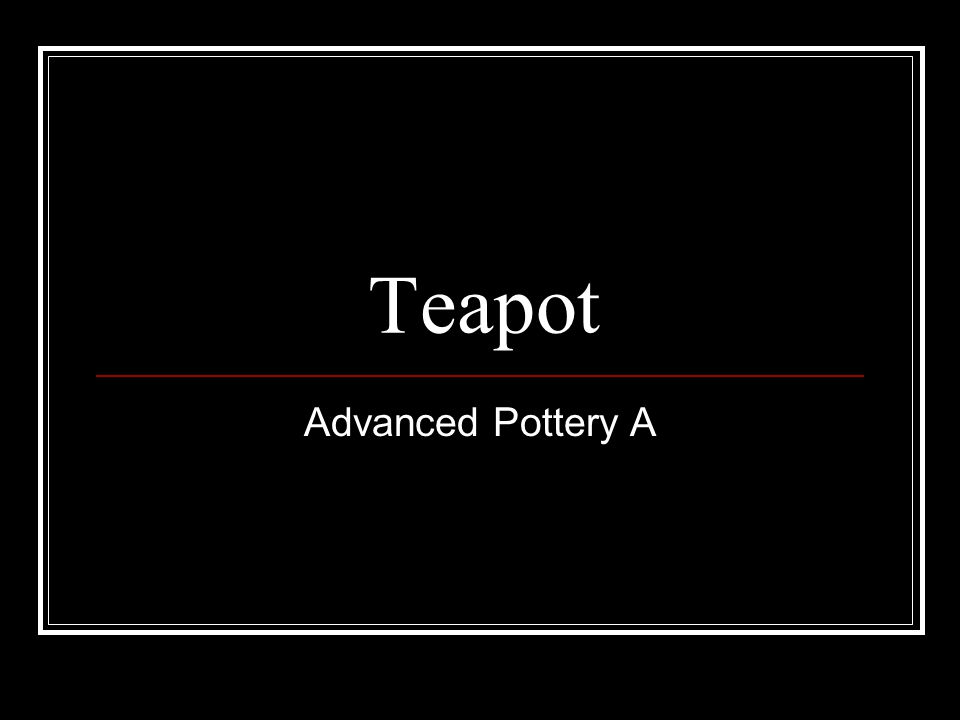 Teapot Advanced Pottery A