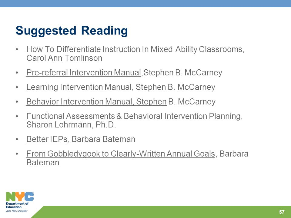57 Suggested Reading How To Differentiate Instruction In Mixed-Ability Classrooms, Carol Ann Tomlinson Pre-referral Intervention Manual,Stephen B.