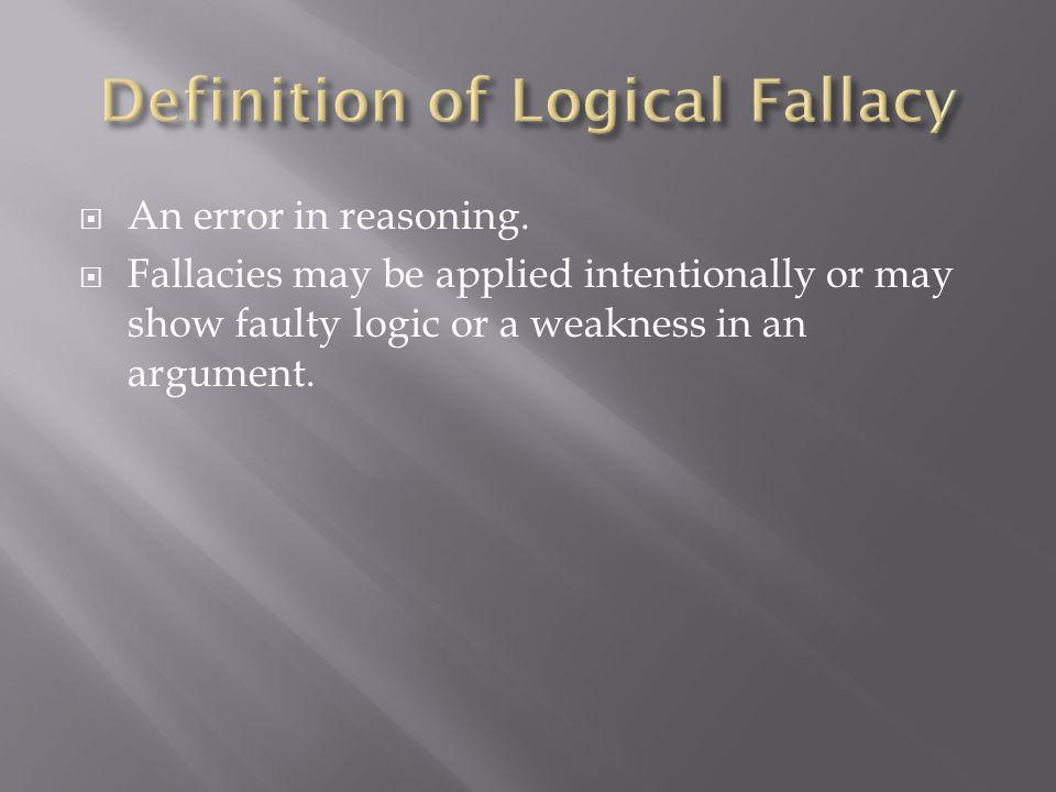  An error in reasoning.