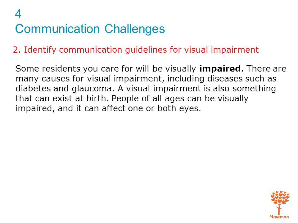 4 Communication Challenges Exam (cont'd.) 5.