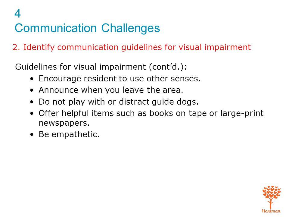4 Communication Challenges Exam (cont'd.) 11.
