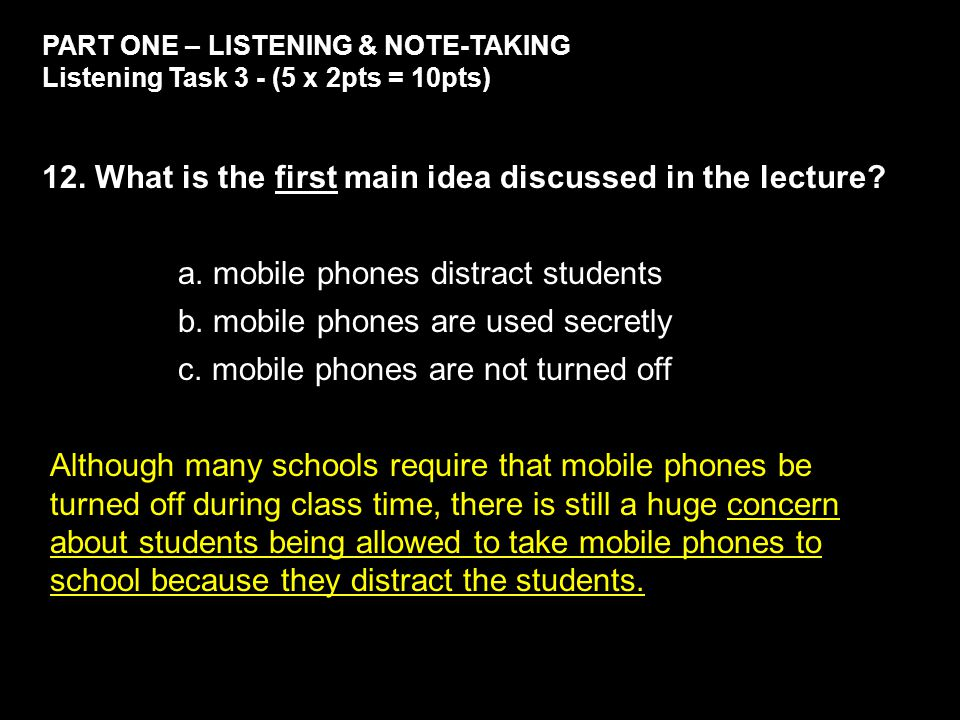 PART ONE – LISTENING & NOTE-TAKING Listening Task 3 - (5 x 2pts = 10pts) 12.