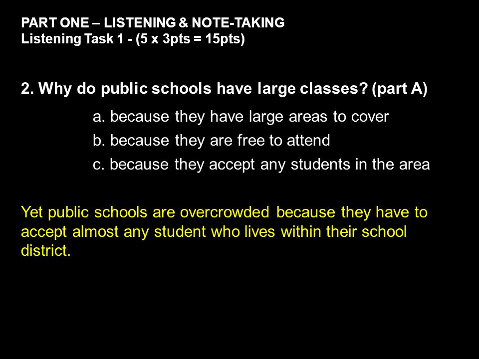 PART ONE – LISTENING & NOTE-TAKING Listening Task 1 - (5 x 3pts = 15pts) 2.