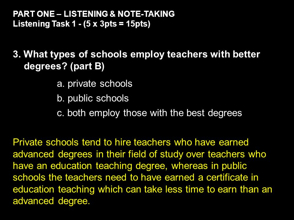 PART ONE – LISTENING & NOTE-TAKING Listening Task 3 - (5 x 2pts = 10pts) 14.