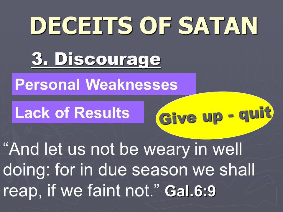 DECEITS OF SATAN 3.