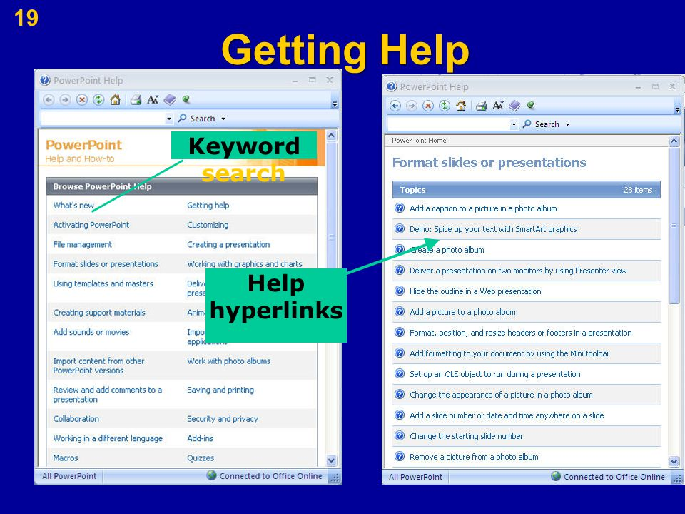 Getting Help 19 Keyword search Help hyperlinks