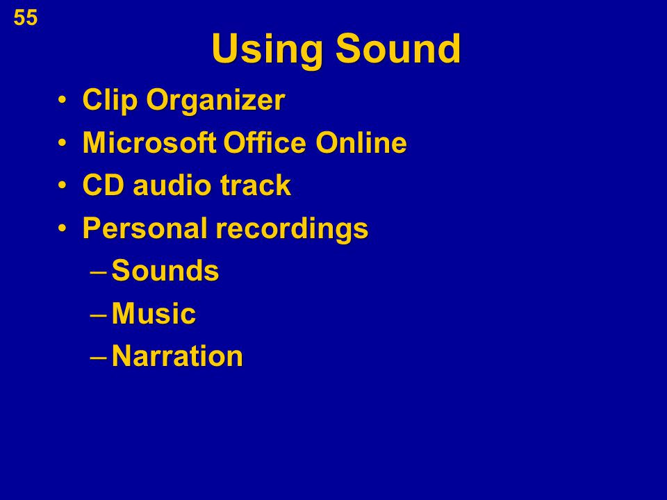 Using Sound Clip OrganizerClip Organizer Microsoft Office OnlineMicrosoft Office Online CD audio trackCD audio track Personal recordingsPersonal recor