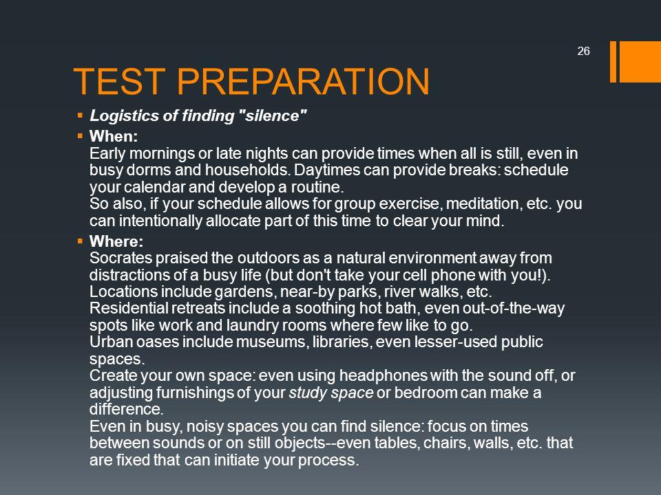 TEST PREPARATION  Logistics of finding