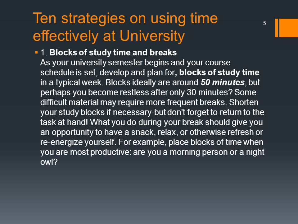 Ten strategies on using time effectively at University  1.