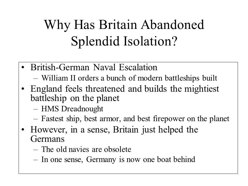 Why Has Britain Abandoned Splendid Isolation.