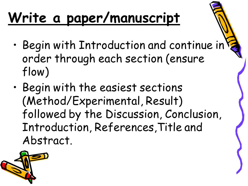 Write a paper/manuscript Begin with Introduction and continue in order through each section (ensure flow) Begin with the easiest sections (Method/Experimental, Result) followed by the Discussion, Conclusion, Introduction, References,Title and Abstract.