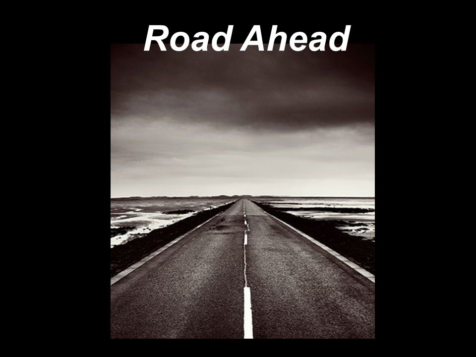 The blind leading the informed... Road Ahead
