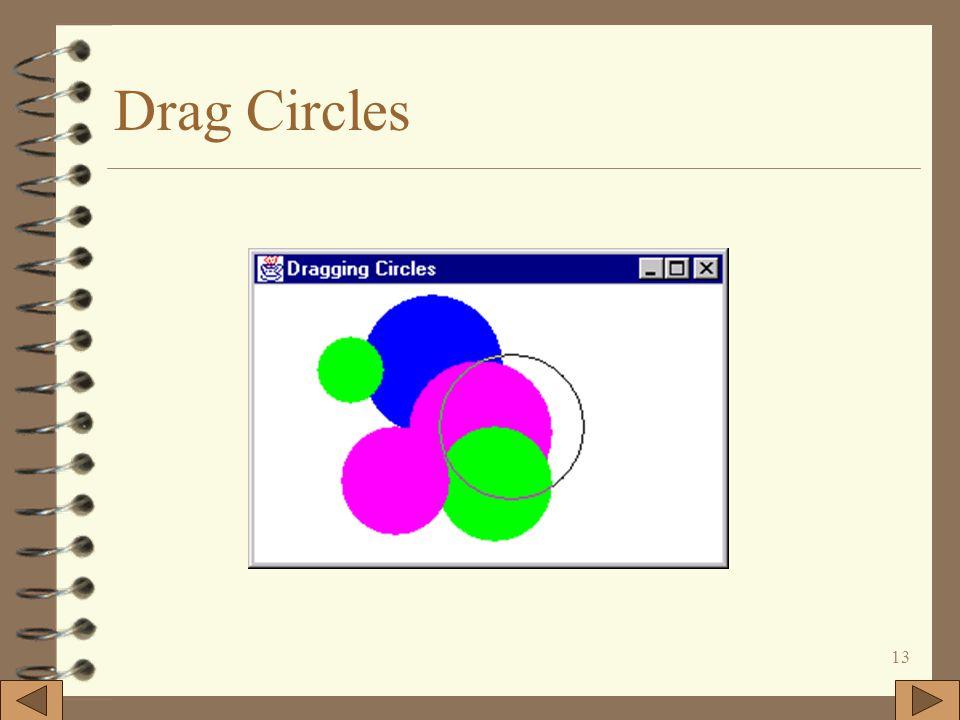 13 Drag Circles