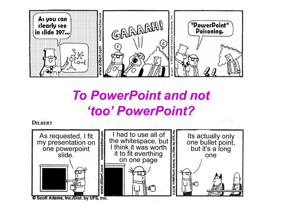 Important considerations Basic design elements Organizing presentation Presenting data