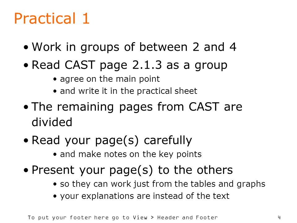 To put your footer here go to View > Header and Footer 25 Practical 2 CAST suggested improvements for table 1 in the UN report on statistical principles and in official tables from New Zealand Improvements can be suggested wherever the report is from.