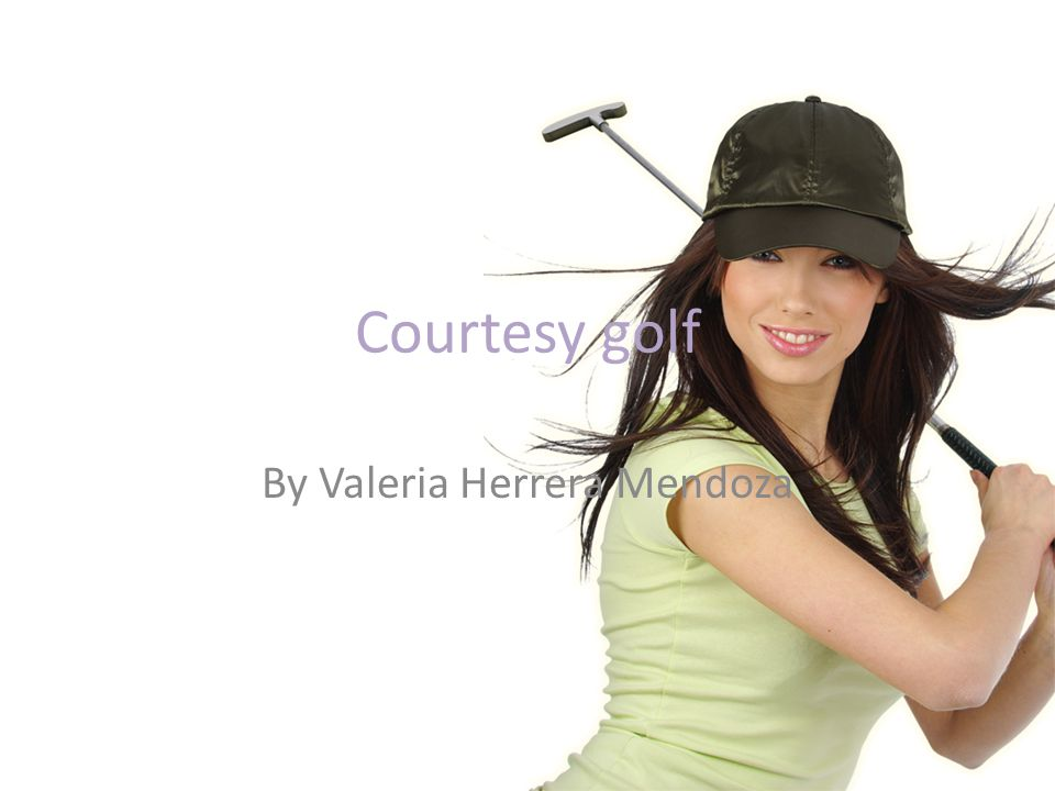 Courtesy golf By Valeria Herrera Mendoza