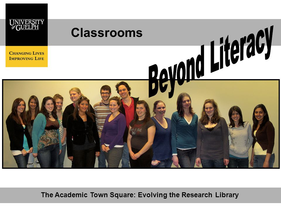 Classrooms The Academic Town Square: Evolving the Research Library