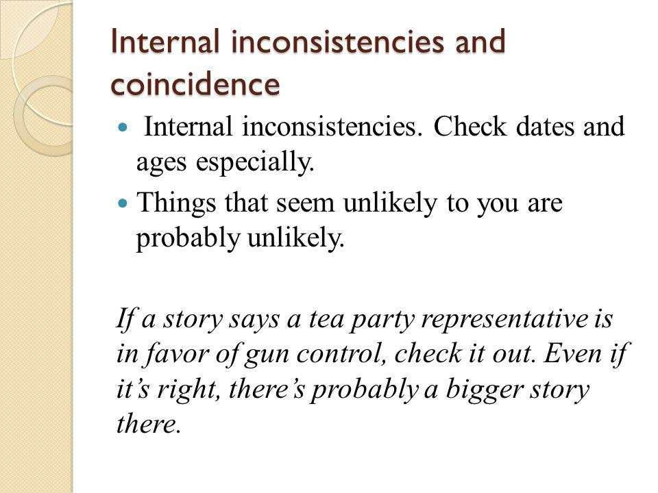 Internal inconsistencies and coincidence Internal inconsistencies.