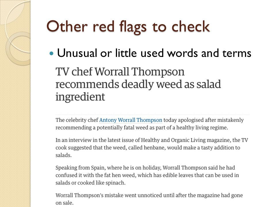 Other red flags to check Unusual or little used words and terms