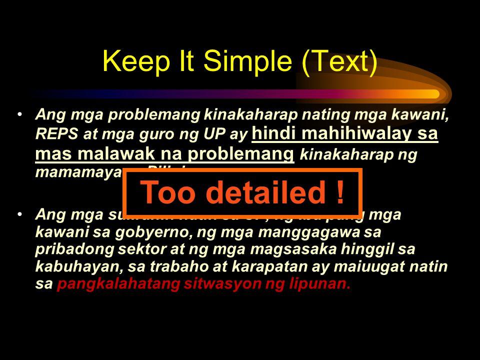 Ang mga problemang kinakaharap nating mga kawani, REPS at mga guro ng UP ay hindi mahihiwalay sa mas malawak na problemang kinakaharap ng mamamayang Pilipino.