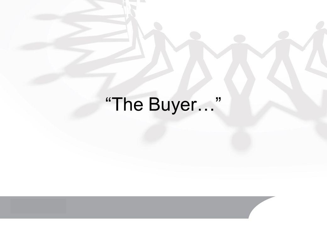 The Buyer…