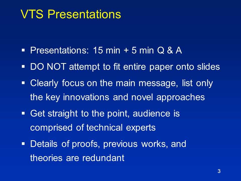 2 Outline  Presentation guidelines  Specs for electronic slides  Deadlines and instructions  A bad example