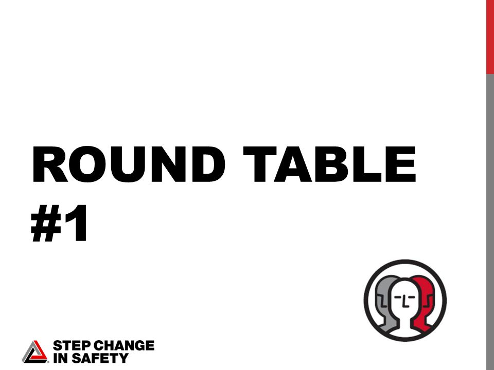 ROUND TABLE #1