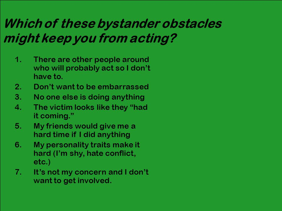 Which of these bystander obstacles might keep you from acting.