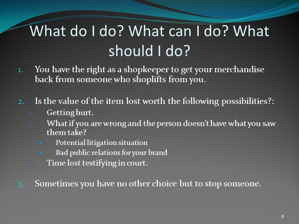 What do I do.What can I do. What should I do. 4.