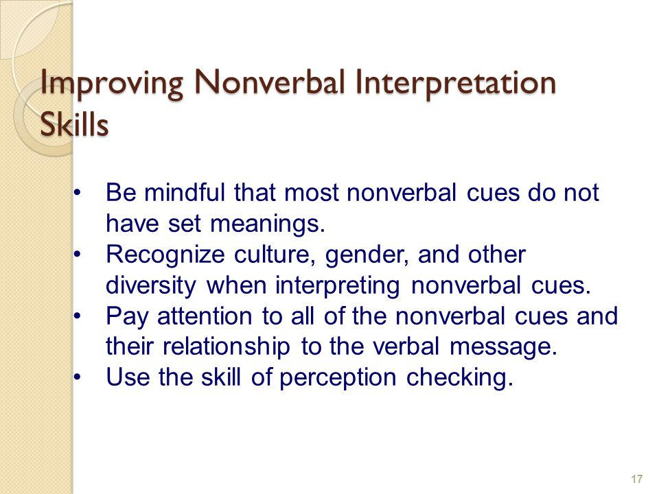 Homework How can you improve your nonverbal behavior.
