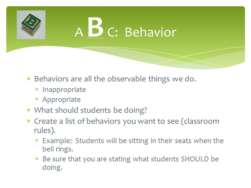  Behaviors are all the observable things we do.