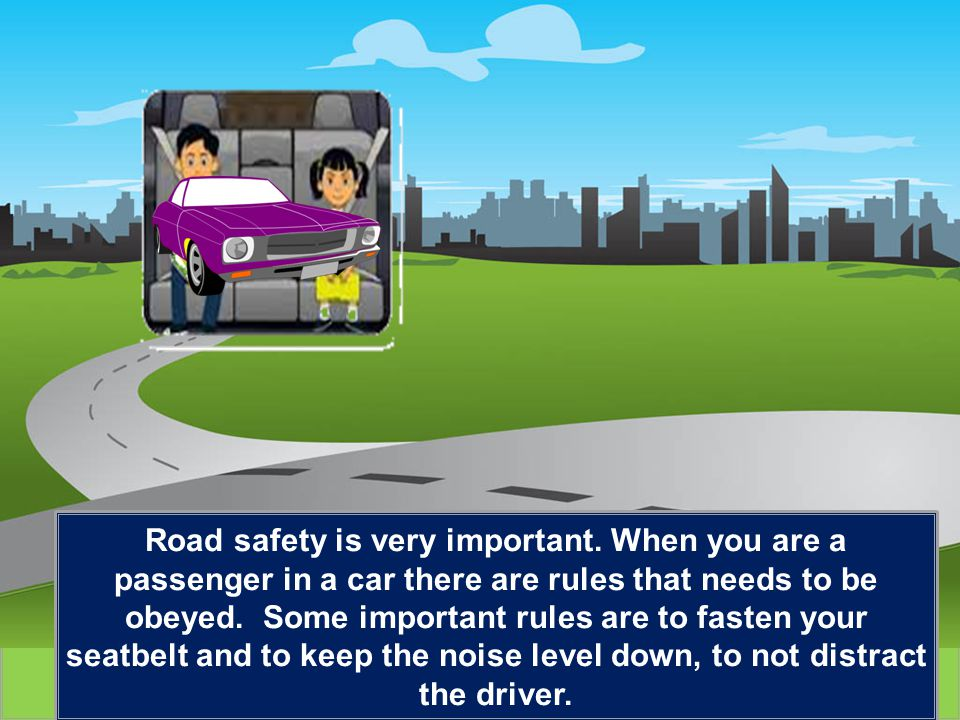 Road safety is very important.