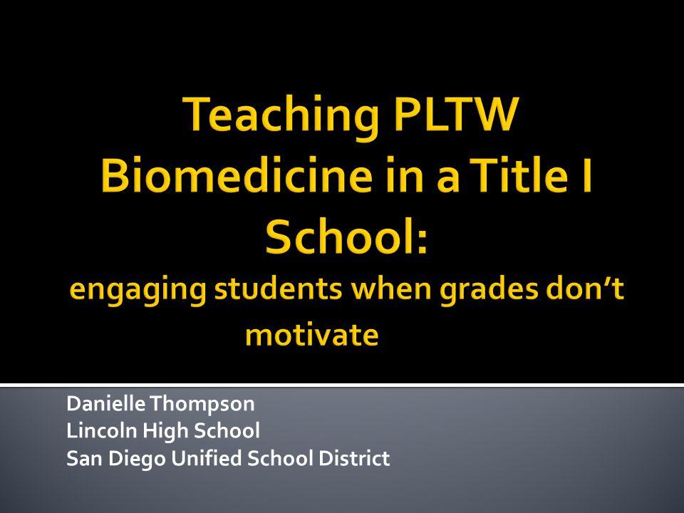 Danielle Thompson Lincoln High School San Diego Unified School District