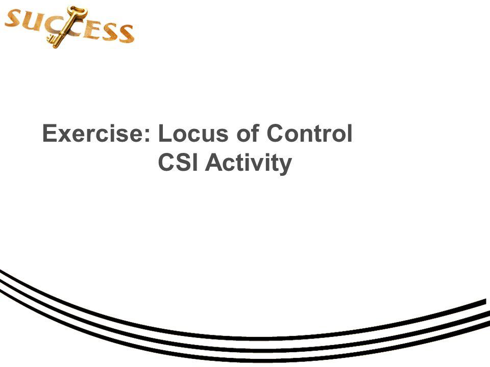 Exercise: Locus of Control CSI Activity